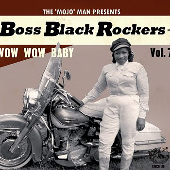 Boss Black Rockers Vol. 7 - Wow Wow Baby
